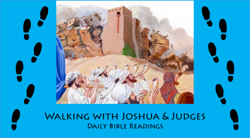 Walking with Joshua and Judges