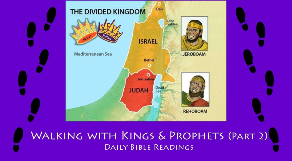 Walking with Kings and Prophets (Part 2)