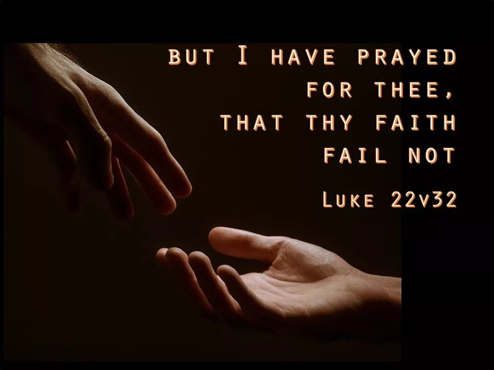 Christ praying that our faith does not fail